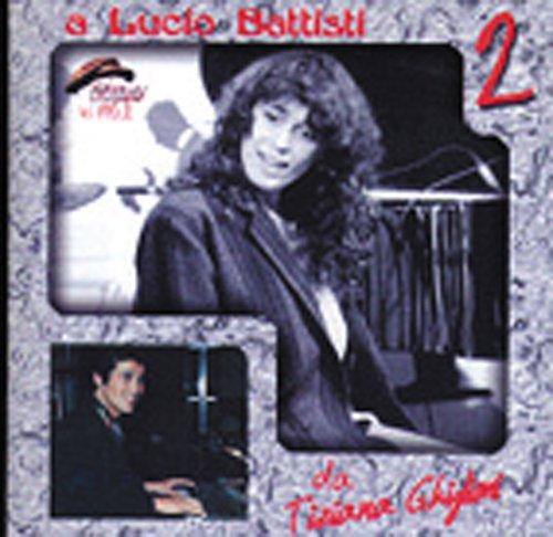 A Lucio Battisti....2