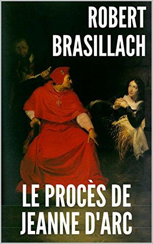 LE PROCES DE JEANNE D'ARC et sa préface :