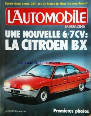 AUTOMOBILE MAGAZINE (L') [No 433] du 01/07/1982 - UNE NOUVELLE 6/7 CV / LA CITROEN BX / 1ERES PHOTOS -KADETT DIESEL CONTRE GOLF -LES 24 HEURS DU MANS -LA JEEP-RENAULT