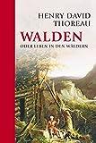 Buchinformationen und Rezensionen zu Walden: oder Leben in den Wäldern von Henry David Thoreau