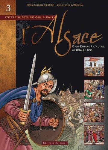 BD Alsace : Tome III d'un Empire a l'Autre de 834 a 1122 par M-Therese Fischer
