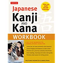 Japanese Kanji and Kana Workbook: A Self-Study Workbook for Learning Japanese Characters (Ideal for Jlpt and AP Exam Prep)