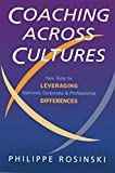 Coaching Across Cultures: New Tools for Levereging National, Corperate and Professional Differences (English Edition)