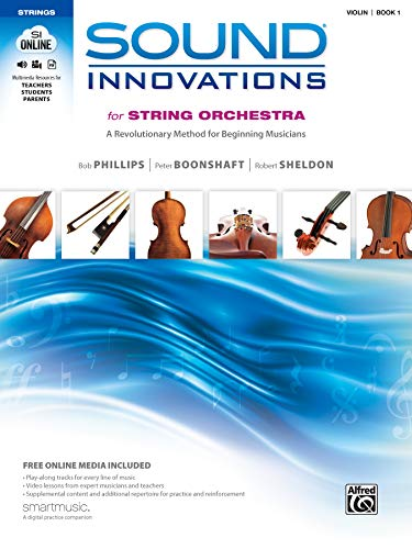 Sound Innovations for String Orchestra, Bk 1: A Revolutionary Method for Beginning Musicians (Violin), Book & Online Media [With CD (Audio) and DVD] (Phillips Bob Dvd)