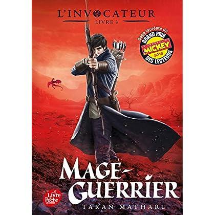 L'Invocateur - Livre 3: Mage-guerrier