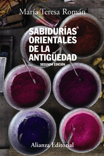 Sabidurias orientales de la Antiguedad/ Eastern Wisdom of the Olden Age: Segunda Edicion