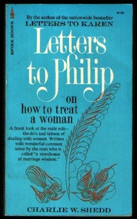 Letters to Philip on How to Treat a Woman