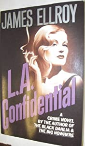 vignette de 'Le quatuor de Los Angeles. n° 3<br /> L.A. confidential (James Ellroy)'