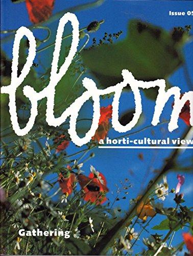 Bloom N°5 : Gathering