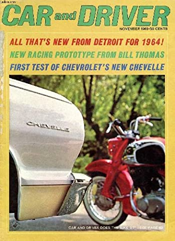CAR AND DRIVER, VOL. 9, N° 5, NOV. 1963 (Contents: Hillman Imp A turnabout Mini from Rootes with the su ing axles at the wrong end. Chevelle Malibu SS Chevrolet's newest 0.85 of a Pontiac Grand Prix. The 1948 Cisitaila Rendered by John Peckham...)