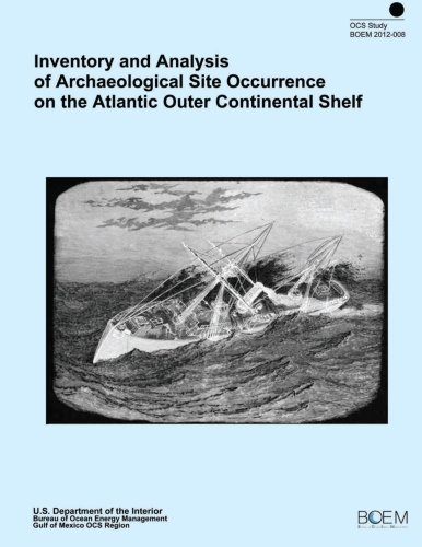 Inventory and Analysis of Archaeological Site Occurence on the Atlantic Outer Continental Shelf por TRC Environmental Corporation