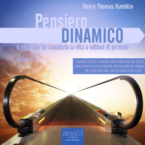Pensiero Dinamico Vol. 1  Audiolibri