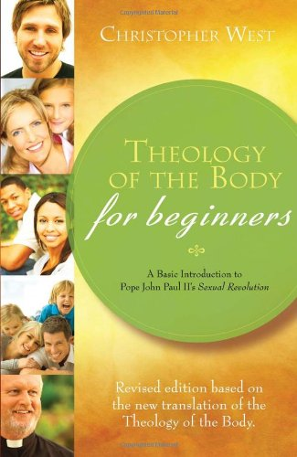 THEOLOGY OF THE BODY FOR BEGINNERS  REV por CHRISTOPHER WEST