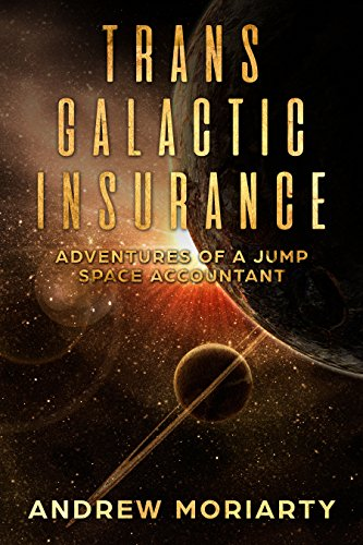 trans-galactic-insurance-adventures-of-a-jump-space-accountant-english-edition