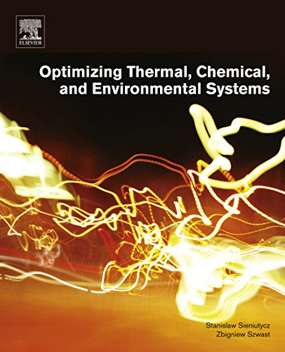 Optimizing Thermal, Chemical, and Environmental Systems (English Edition) -