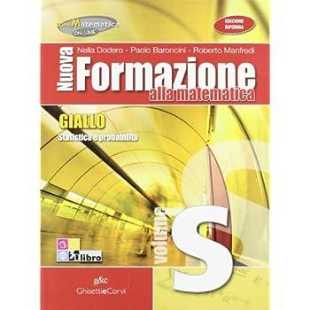Nuova Formazione Alla Matematica Giallo - Statistica E Probabilità [Volume S]