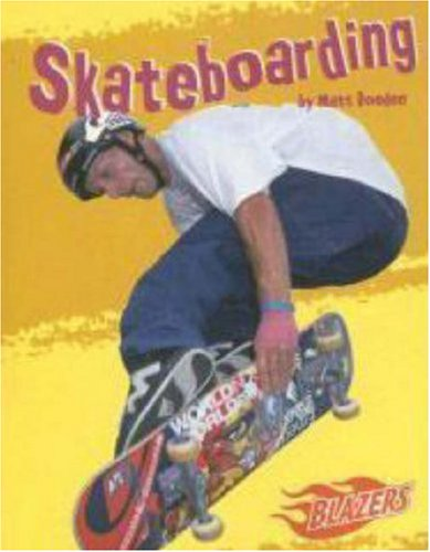 Skateboarding (Blazers, to the Extreme) por Matt Doeden