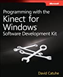 Image de Programming with the Kinect for Windows Software Development Kit
