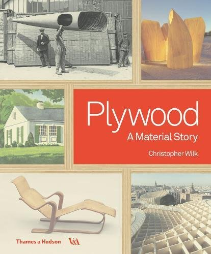 Plywood: A Material Story (V & a Museum)