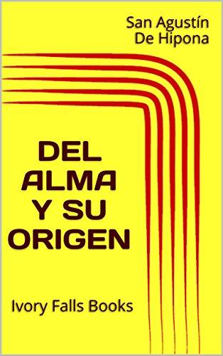 Del Alma y su origen eBook: San Agustín De Hipona: Amazon.es ...