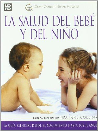 La salud del bebé y del niño por Jane Collins