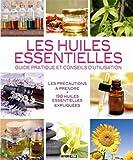 les huiles essentielles guide pratique et conseils d utilisation