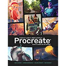 Beginner's Guide to Digital Painting in Procreate (3d Total Pub)