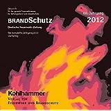 BrandSchutz 2012: Deutsche Feuerwehr-Zeitung