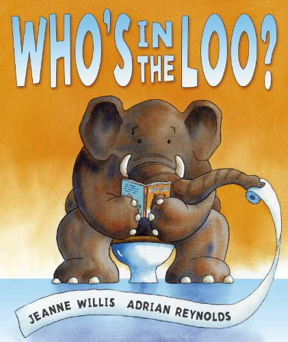 Who's in the Loo? por Jeanne Willis