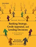 Banking Strategy, Credit Appraisal and Lending Decisions: A Risk-Return Framework