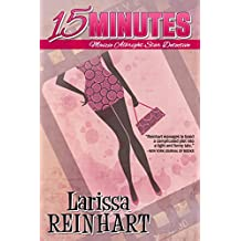 15 Minutes: A Maizie Albright Humorous Romantic Mystery (Maizie Albright Star Detective Book 1) (English Edition)