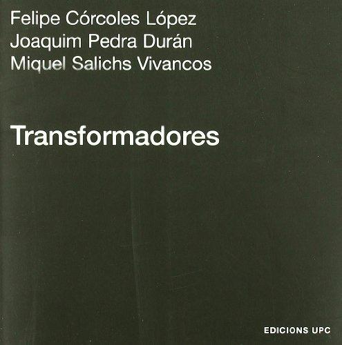 Transformadores (Politext) por Felipe Córcoles López