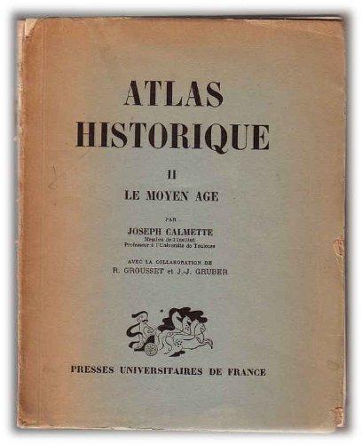 Le Moyen Age (Atlas Historique, Volume II)