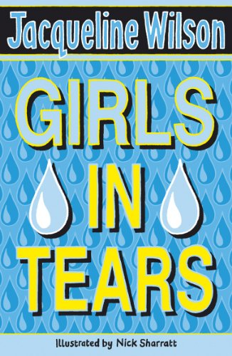Girls In Tears (English Edition) por Jacqueline Wilson
