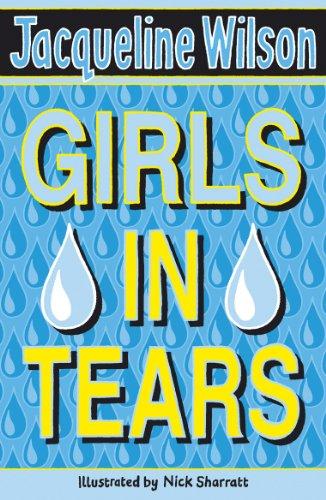 Girls In Tears (English Edition) por Jacqueline Wilson