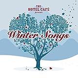 The Hotel Café presents... Winter Son...