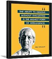 Chaka Chaundh - Jiddu Krishnamurti Quotes Poster - Motivational Quotes Frames - Poster with Frame - jiddu kris
