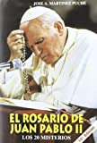 El Rosario de Juan Pablo II (Libros Varios)