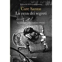 La cena dei segreti: La notte che ci ha cambiato il futuro (Italian Edition)