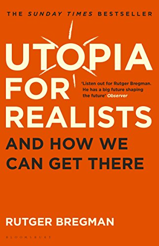Utopia For Realists por Bregman Rutger