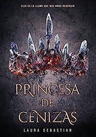 Princesa de cenizas par Laura Sebastian