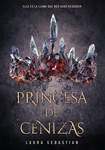 Princesa de cenizas (Infinita Plus) por Laura Sebastian