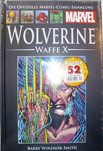 Die offizielle Marvel-Comic-Sammlung 11: Wolverine - Waffe X - Wolverine Marvel Comics