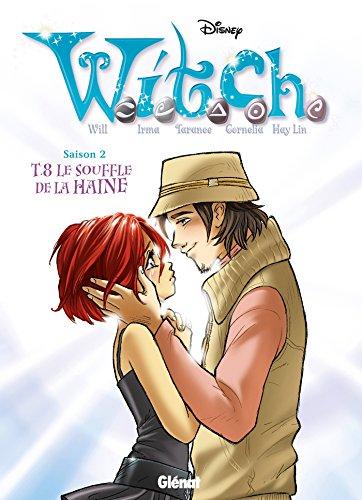 Witch - Saison 2 - Tome 08: Le souffle de la haine