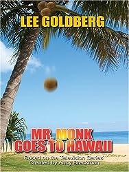Mr. Monk Goes to Hawaii (Thorndike Large Print) by Lee Goldberg (2007-03-07)