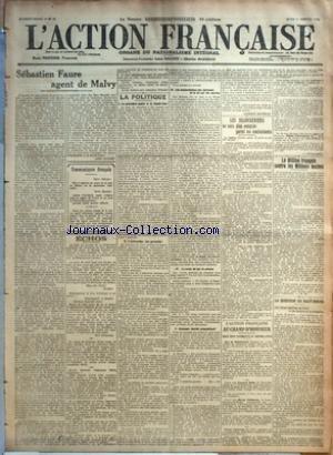 ACTION FRANCAISE (L') [No 14] du 14/01/1918 - SEBASTIEN FAURE AGENT DE MALVY PAR LEON DAUDET - COMMUNIQUES FRANCAIS - ECHOS - LA POLITIQUE - I. LE MINISTERE PUBLIC A LA HAUTE-COUR - II. L'ACCUSATION, SES GARANTIES - III. LES SOUSCRIPTIONS DES JOURNAUX ET LA LOI SUR LES åUVRES - IV. LE VRAIE LOI SUR LA PRESSE - V. COMMENT JAURES PROPHETISAIT PAR CHARLES MAURRAS - LES BRANCARDIERS NE SONT PLUS COMPTES PARMI LES COMBATTANTS - L'ACTION FRANCAISE AU CHAMP D'HONNEUR - NEUF CENT CINQUANTE ET UNIEME L