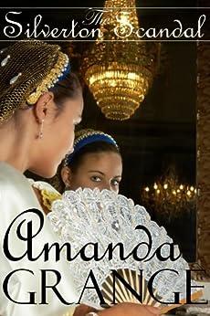 The Silverton Scandal by [Grange, Amanda]