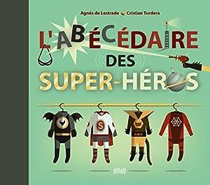 """Afficher """"L'abécédaire des super-héros"""""""