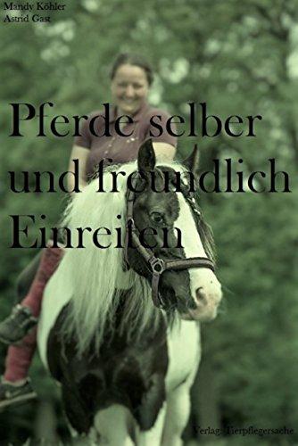 Pferde selber und freundlich Einreiten