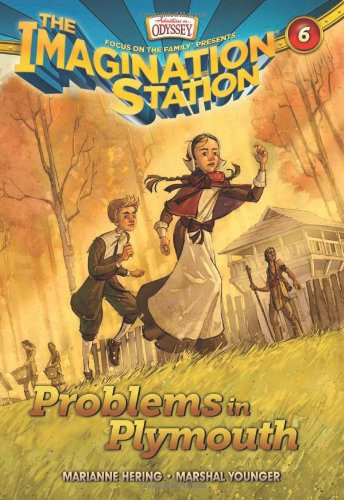 Problems in Plymouth (Imagination Station Books)
